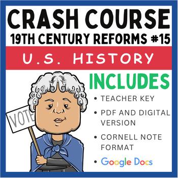 Crash Course U.S. History: 19th Century Reforms #15
