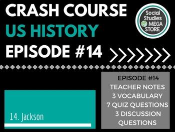 Crash Course Age of Jackson Ep. 14