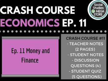 Crash Course Economics Money and Finance Ep. 11