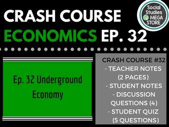 Crash Course Economics The Underground Economy 32