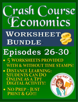 Crash Course Economics Worksheets Episodes 26-30
