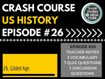 Crash Course Gilded Age Ep. 26