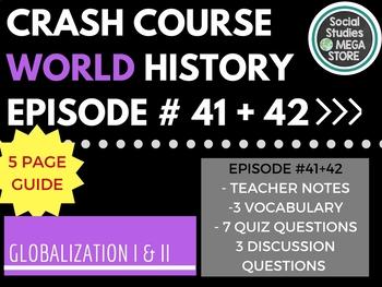 Crash Course Globalization I & II Ep 41 & Ep. 42