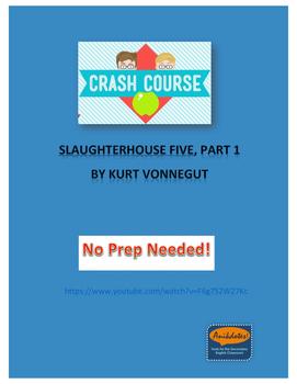 Crash Course Literature: Slaughterhouse Five by Kurt Vonne