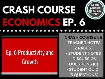 Crash Course Economics Productivity Ep. 6