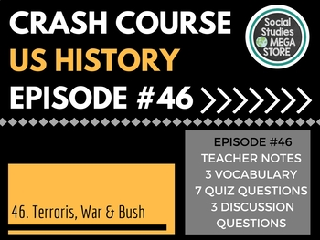 Crash Course Terrorism, War and Bush Ep. 46