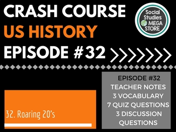 Crash Course The Roaring 20's Ep. 32