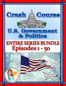 Crash Course U.S. Government Worksheets -- 50 EPISODE BUND