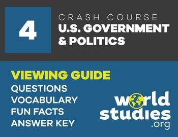 Crash Course Government and Politics Video Guide Ep. 4: Fe