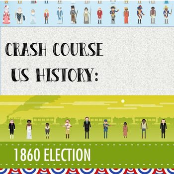 Crash Course - US History: Election of 1860 (#18)