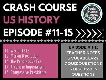 Crash Course US History 11-15