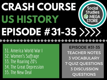 Crash Course US History 31-35
