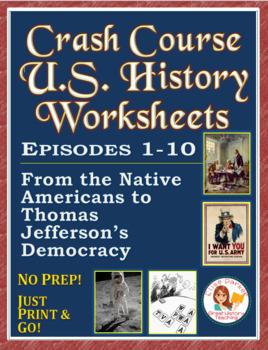Crash Course US. History Worksheets: Episodes 1-5
