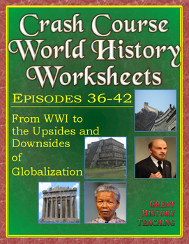 Crash Course World History Worksheets Episodes 36-42