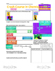 Crash Course in Chemistry Video Guide Pack 5 Episodes 21-25