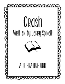 Crash by Jerry Spinelli Literature Unit (A Novel Study)