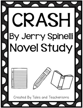 Crash by Jerry Spinelli Novel Study