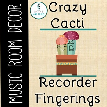 Crazy Cacti Music Room Theme - Recorder Fingerings, Rhythm