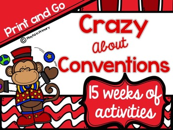 Crazy About Conventions: 15 Weeks of Engaging Activities a