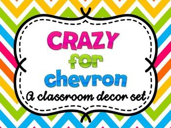 Crazy for Chevron: Classroom Decor Set with Teacher Binder