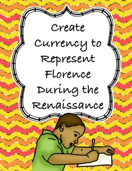 Create Currency for Florence During the Renaissance - A Fu