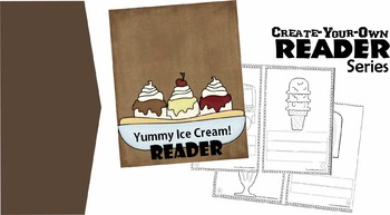 Create-Your-Own Reader - Yummy Ice Cream!  (Practice Build