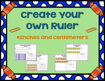 Create Your Own Ruler - Inches and Centimeters