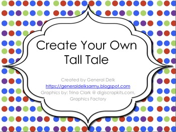 Create Your Own Tall Tale