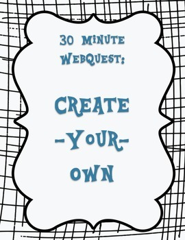 Create Your Own Webquest