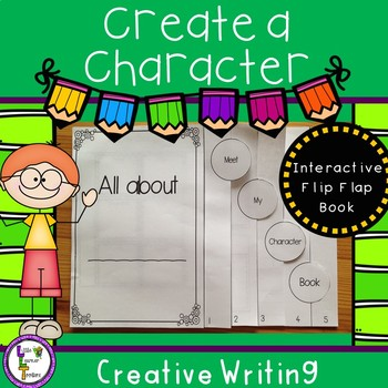 Create a Character - Interactive Flip Flap Book