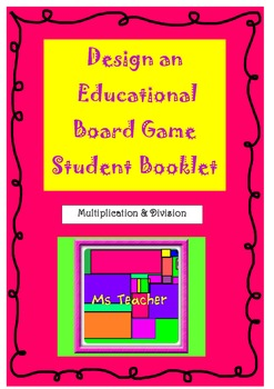 Create a Multiplication & Division Board Game!
