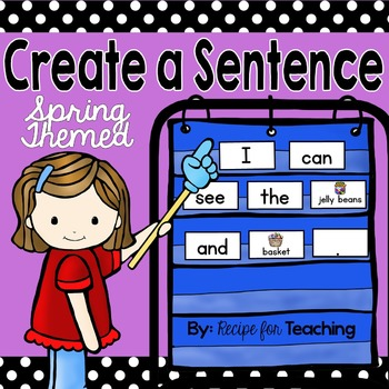Create a Sentence (Spring Themed)