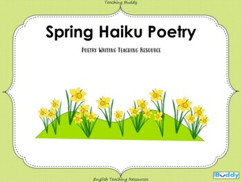 Create a Spring Haiku - Powerpoint and Worksheets