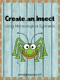 Create an Insect