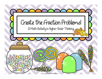 Create the Fraction Problem: A Math Activity in Higher-Ord