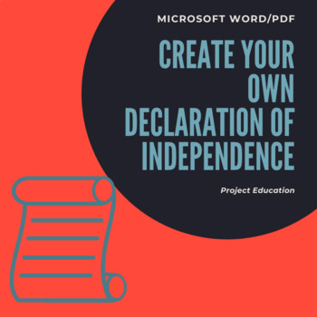 Create your own Declaration of Independence Activity