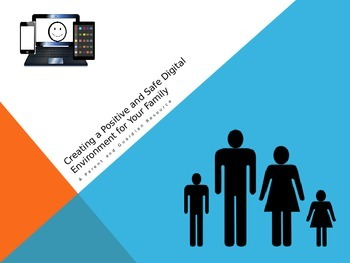 Creating A Positive and Safe Digital Environment for Your Family