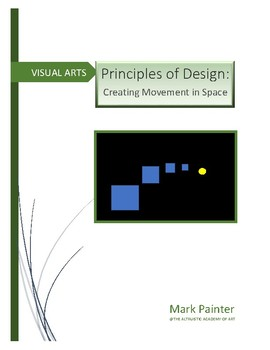Creating Depth and Movement in Space: Principles of Design