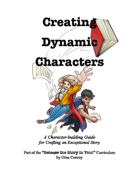 Creating Dynamic Fiction Characters Worksheets and Guide