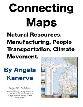 Creating Maps: Natural Resources, Transportation, Manufact