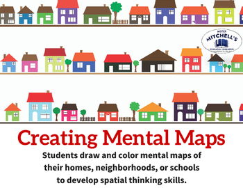 Creating Mental Maps - Geography Map Skills Practice Activity