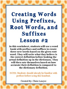 Creating Words Using Prefixes, Root Words, and Suffixes Lesson #2