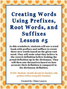 Creating Words Using Prefixes, Root Words, and Suffixes Lesson #5