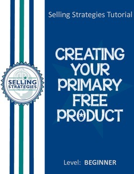Creating Your Primary Free Product
