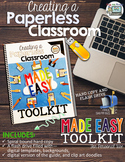 Creating a Paperless Classroom Toolkit Made Easy *HARD COPY*