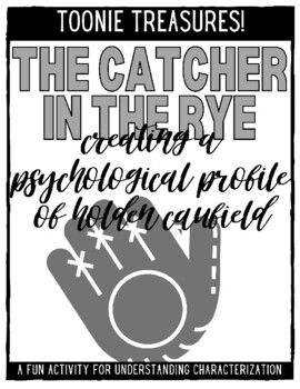 Creating a Psychological Profile of Holden Caufield