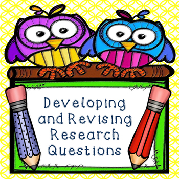 Creating and Revising Research Questions:Handout and Graph