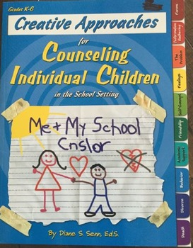 Creative Approaches for Counseling Individual Children in