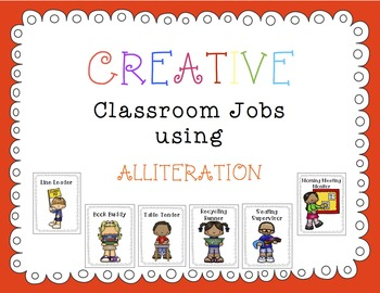 CLASSROOM JOBS using Alliteration! (Management, Fun, , Cre