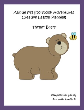 Creative Lesson Planning - Theme: Bears